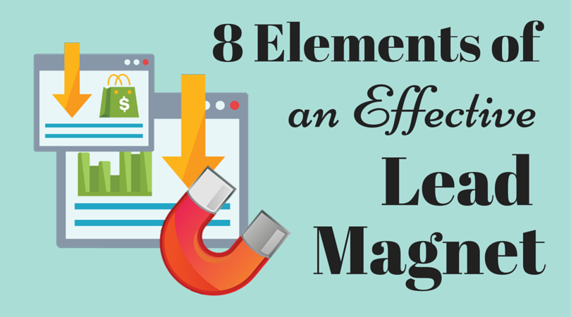 8 Elements of an Effective Lead Magnet